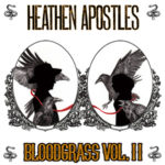 Heathen Apostles Bloodgrass Vol. II Review