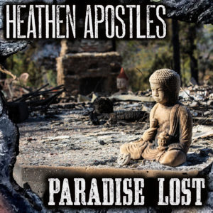 Heathen Apostles Paradise Lost Benefit Song